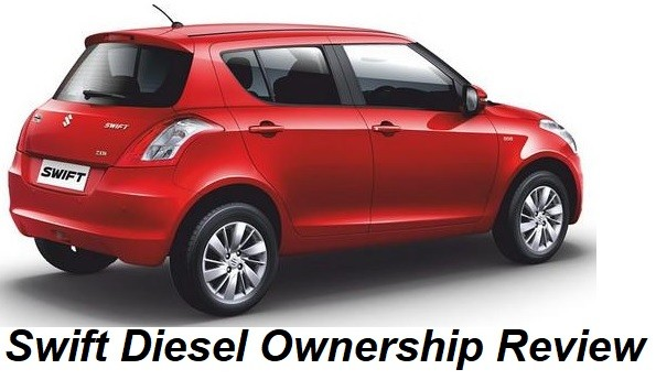 Maruti Swift Ownership Review. All thoughts on Swift Diesel Experience