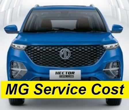MG Hector, Hector Plus Service Schedule, Maintenance Cost Update