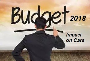 Budget 2018 Impact on Passenger Cars in India. Car Prices to Increase